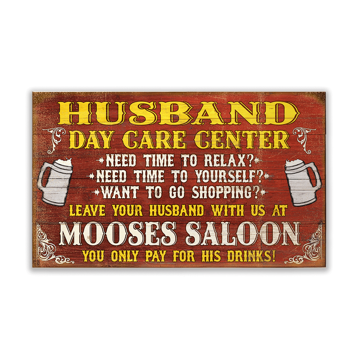 husband daycare sign old wood signs